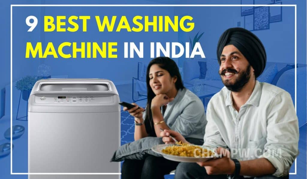 9 Best Washing Machine in India 2020 : Buying Guide