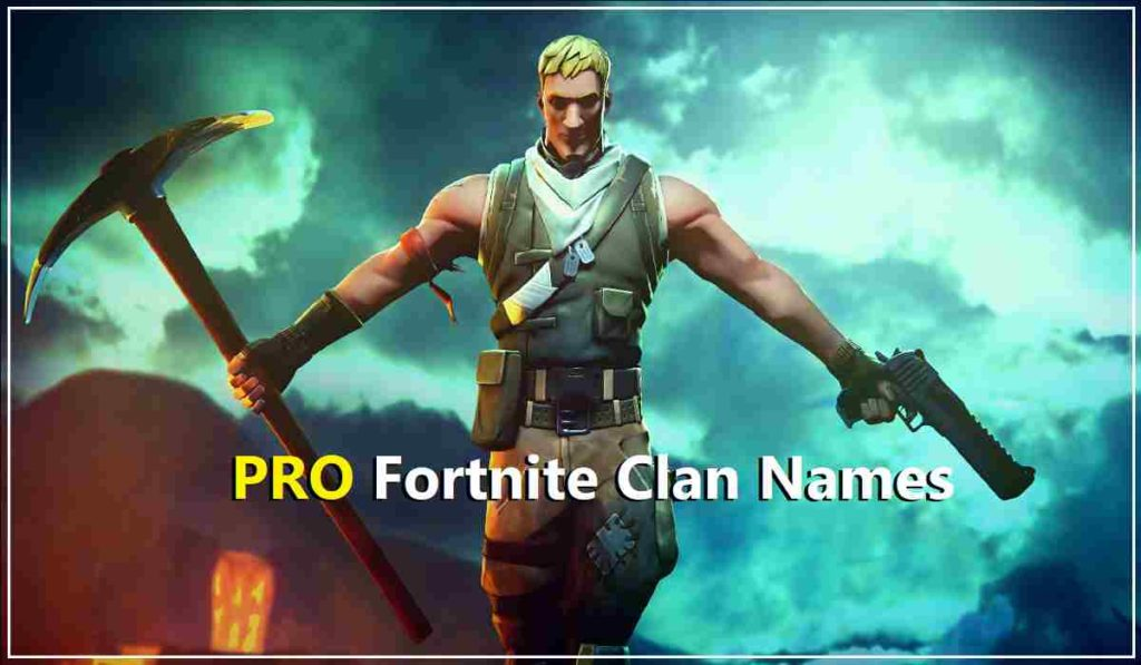PRO Fortnite clan names
