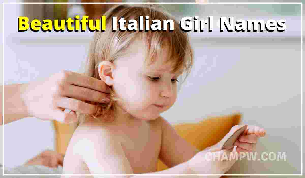 Beautiful Italian girl names
