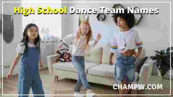 HIGH SCHOOL DANCE TEAM NAMES