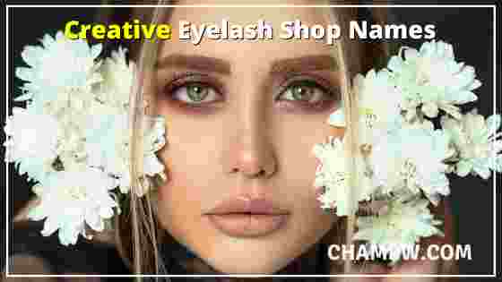Creative Eyelash Shop Names